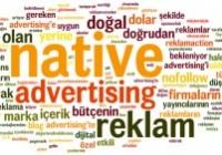 Native Advertising hakkında bilmeniz gerekenler
